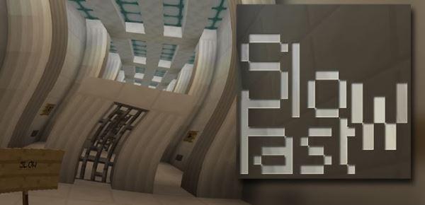 Slow-Fast для Майнкрафт 1.9.4