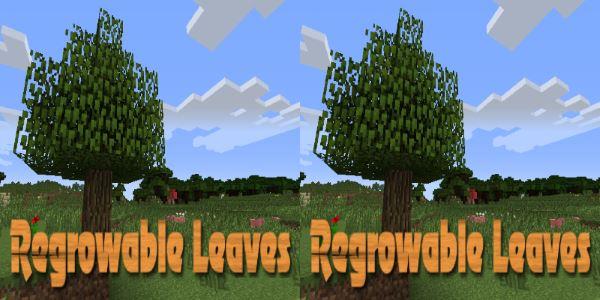 Regrowable Leaves для Майнкрафт 1.10.2