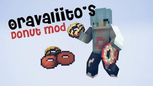Oravaliito's Donut для Майнкрафт 1.10.2