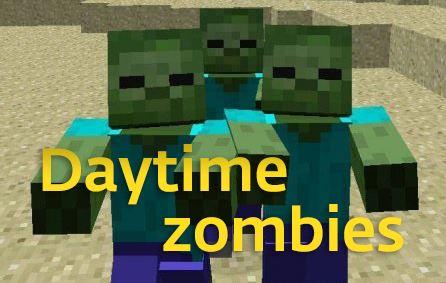 Daytime zombies для Майнкрафт 1.10.2