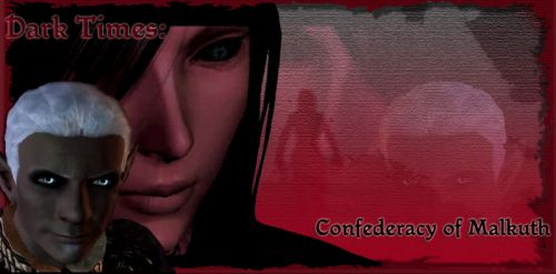 Dark Times: The Confederacy of Malkuth для Dragon Age: Origins