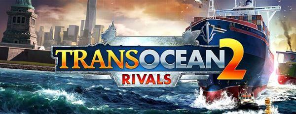 Кряк для TransOcean 2: Rivals v 1.1