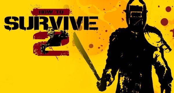 How to Survive 2 (2016) PC | Лицензия