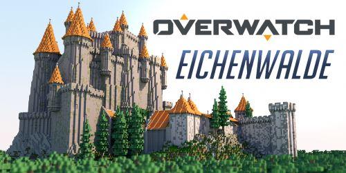 Overwatch - Eichenwalde Castle для Майнкрафт 1.10.2
