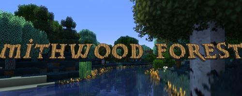 Mithwood Forest для Майнкрафт 1.10.2