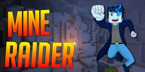 Mine Raider для Майнкрафт 1.10.2