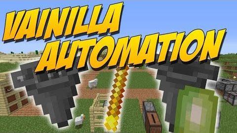 Vanilla Automation для Майнкрафт 1.10.2
