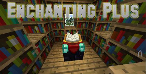 Enchanting Plus для Майнкрафт 1.10.2