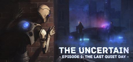 NoDVD для The Uncertain: Episode 1 - The Last Quiet Day v 1.0