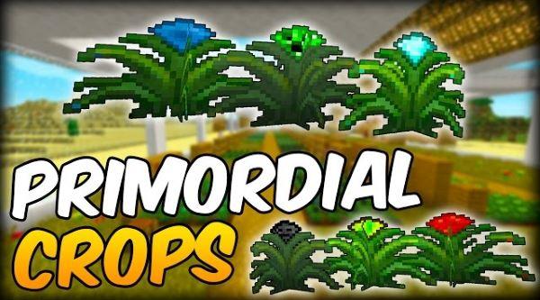 Primordial Crops для Майнкрафт 1.10.2