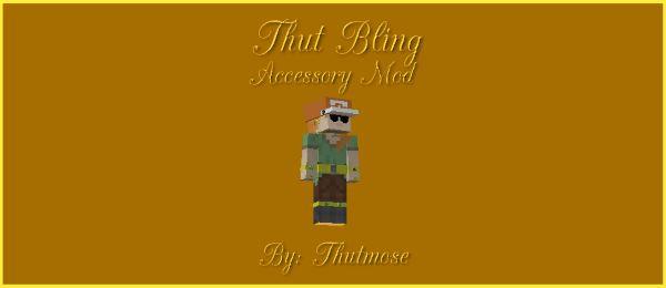 Thut Bling для Майнкрафт 1.10.2