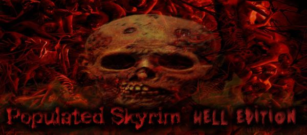 Populated Skyrim - Hell's Edition для TES V: Skyrim