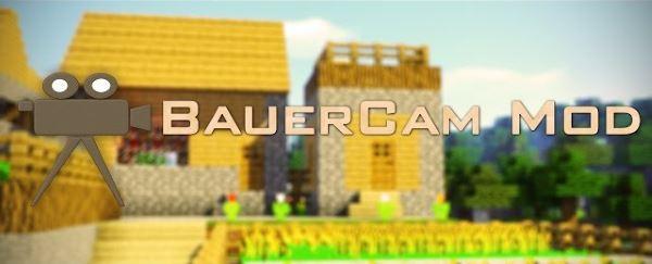 BauerCam для Майнкрафт 1.10.2