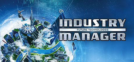 Трейнер для Industry Manager: Future Technologies v 1.0.9 (​+2)