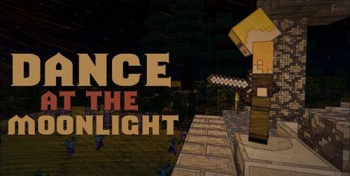 Dance in the Moonlight для Майнкрафт 1.10.2