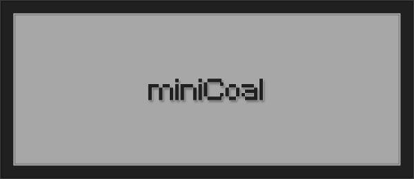 MiniCoal для Майнкрафт 1.10.2