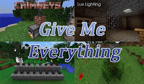Give Me Everything для Майнкрафт 1.10.2