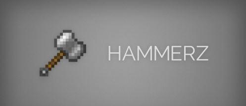 Hammerz для Майнкрафт 1.11