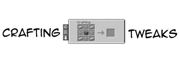 Crafting Tweaks для Майнкрафт 1.11