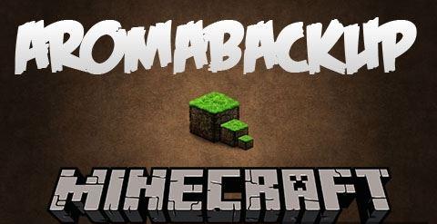 AromaBackup для Майнкрафт 1.11