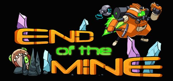 Трейнер для End of The Mine v 1.0 (+5)