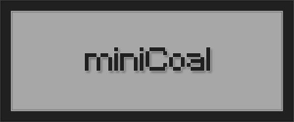 MiniCoal для Майнкрафт 1.11