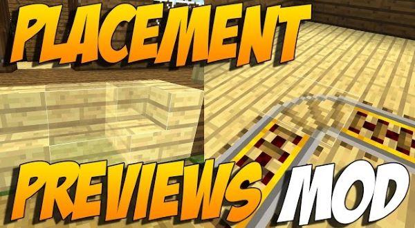 Placement Preview для Майнкрафт 1.11