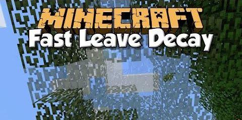 Fast Leave Decay для Майнкрафт 1.11