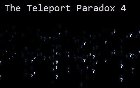 The Teleport Paradox 4 для Майнкрафт 1.11