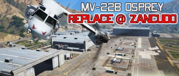 USMC MV-22B Osprey [REPLACE] (8 liveries / Illum. Rotors) для GTA 5