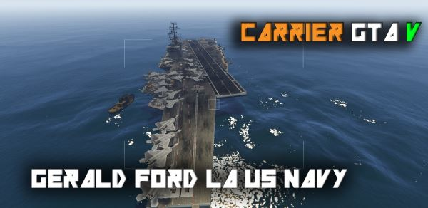 US Navy Carrier - General Ford [Map Editor] для GTA 5