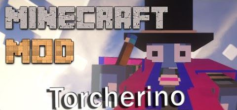 Torcherino для Майнкрафт 1.11.2