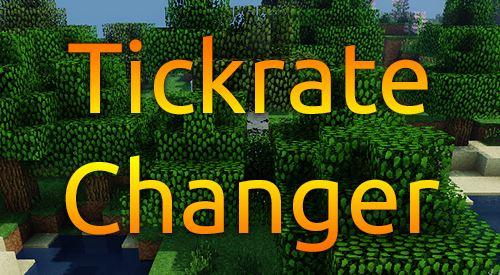 TickrateChanger для Майнкрафт 1.11.2