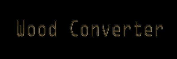 Wood Converter для Майнкрафт 1.11.2