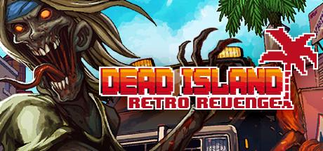 NoDVD для Dead Island: Retro Revenge v 1.0