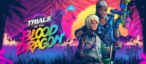 Сохранение для Trials of the Blood Dragon (100%)