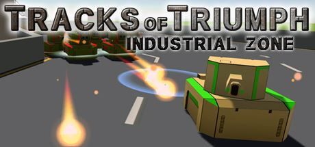 Кряк для Tracks of Triumph: Industrial Zone v 1.0