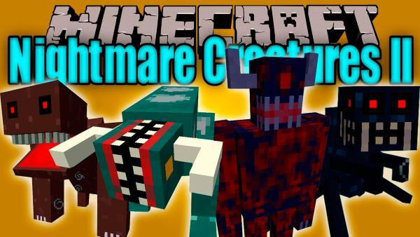 Nightmare Creatures для Майнкрафт 1.7.10