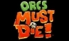 NoDVD для Orcs Must Die! - Game of the Year Edition v 1.0.0.2416