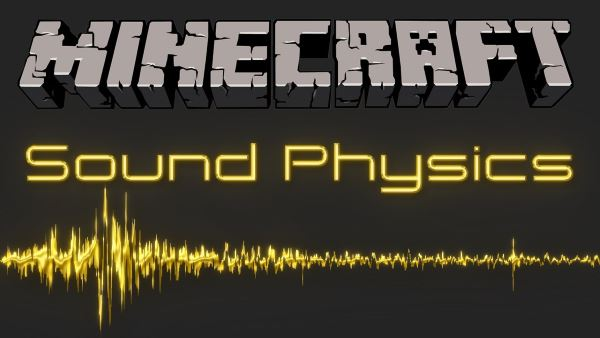 Sound Physics для Майнкрафт 1.10.2