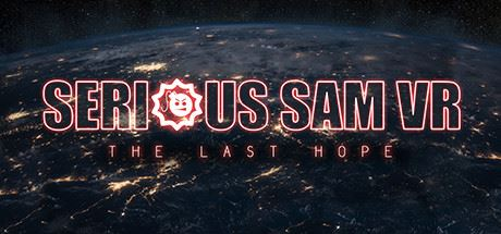 NoDVD для Serious Sam VR: The Last Hope v 1.0