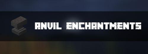 Anvil Enchantments для Майнкрафт 1.11.2