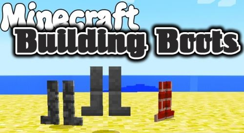 Building Boots для Майнкрафт 1.11.2