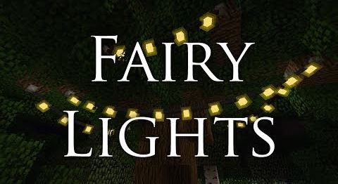 Fairy Lights для Майнкрафт 1.11.2