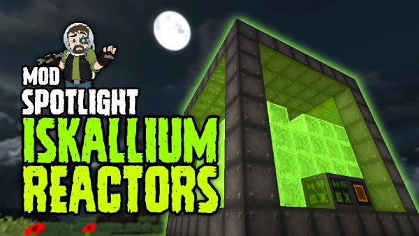 Iskallium Reactors для Майнкрафт 1.10.2