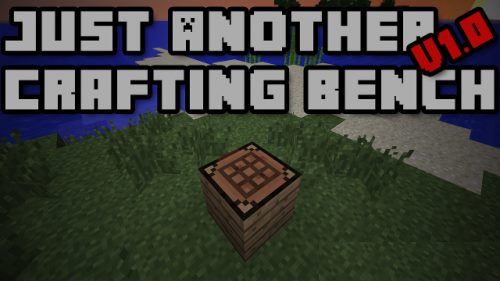 Just Another Crafting Bench для Майнкрафт 1.11.2