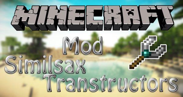 Similsax Transtructors для Майнкрафт 1.11.2