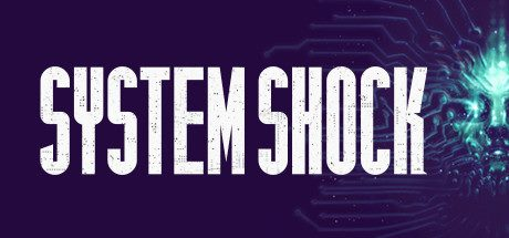 Кряк для System Shock Remastered v 1.0