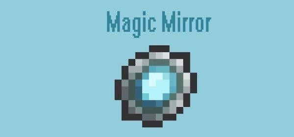 Magic Mirror для Майнкрафт 1.11.2
