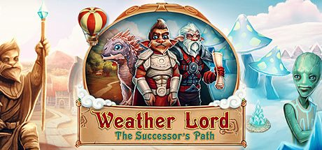 Трейнер для Weather Lord: The Successor's Path v 1.0 (+8)